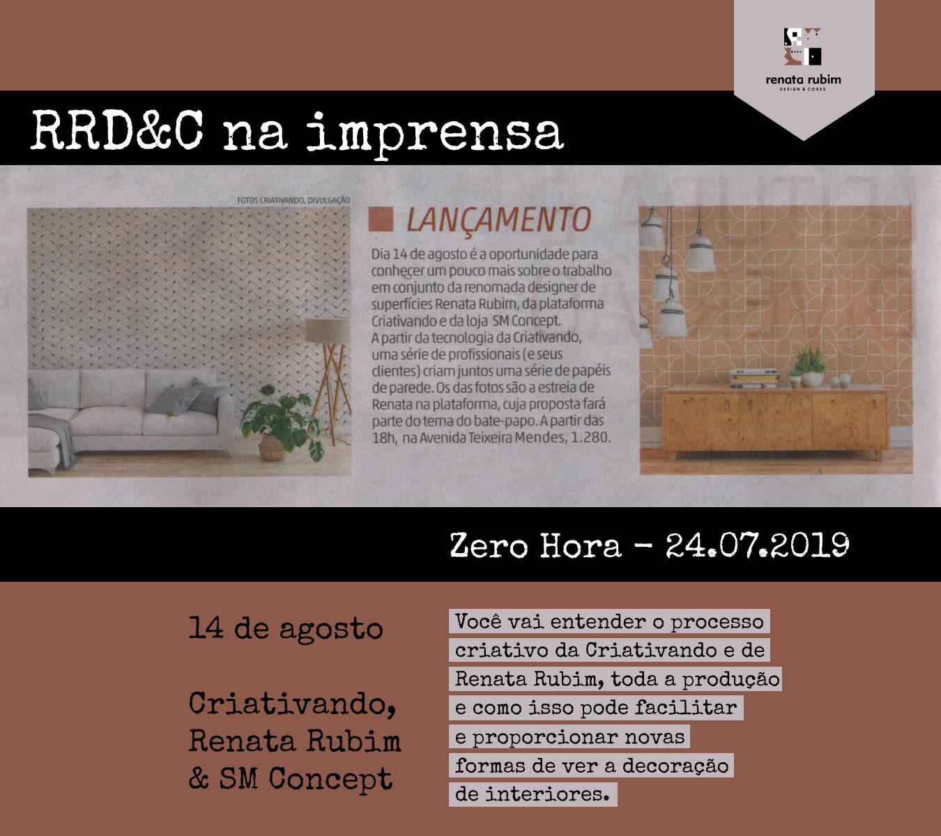 Renata Rubim, Criativando e SM Concept - ZH